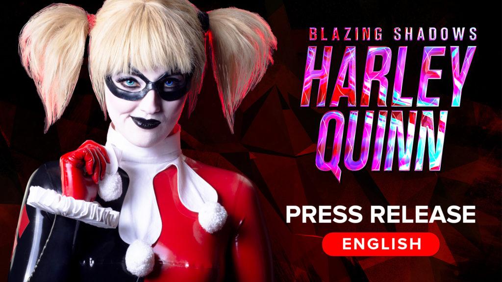 english press release of harley quinn blazing shadows fan film