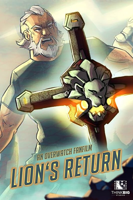 Filmposter of Lion's Return an Overwatch Fan Film by Think Big Studios